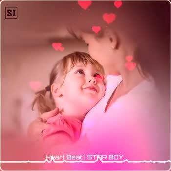 💓లవ్ Whatsapp స్టేటస్ - Heart Beat / STAR BOY Hearheat   STAR BOY - ShareChat