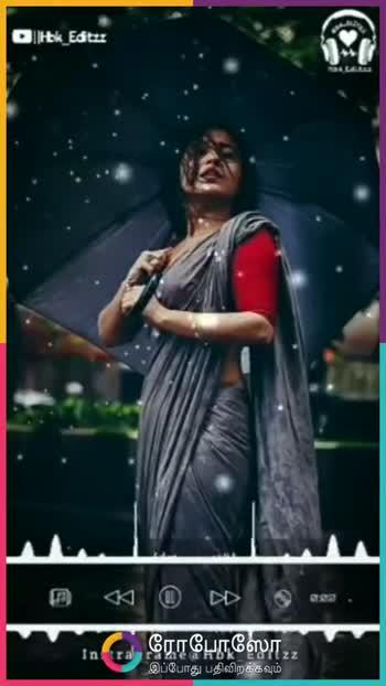 🎵 இசை மழை - DHk _ Editzz ' Ina ரோபோஸோ , , இப்போது பதிவிறக்கவும் ROPOSO India ' s no . 1 video app Download now : Maya Nelluri - @ mayanelluri - ShareChat