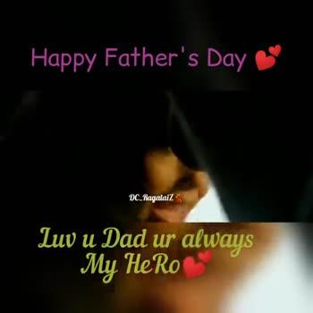 tamilsong - Happy Father ' s Day S DC _ Ragalaiz Luv u Dad ur always My Hero Happy Father ' s Day e DC _ Ragalaiz Luv u Dad ur always My Hero - ShareChat