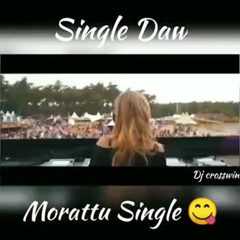 murattu singles - Single Dan Dj crosswin Morattu Single Single Dau Dj crosswin Morattu Single - ShareChat