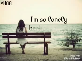 Romantic Love 🎶Song - # HOR One ' n lonely broken angel . Made With Viva Video # HOR One and only broken angel . . Made With Viva Video - ShareChat