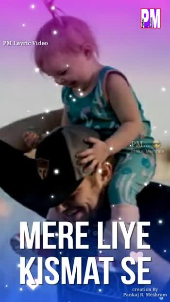 happy father's day 😘😘 - Pankaj Mashram PM Layric Video PM akaj Meshram MERE PASS KOT creation By Pankaj R . Meshram Pankaj Mashram PM . . . Pankaj Meshram MERE PAPA PM Layric Video creation By Pankaj R . Meshram - ShareChat