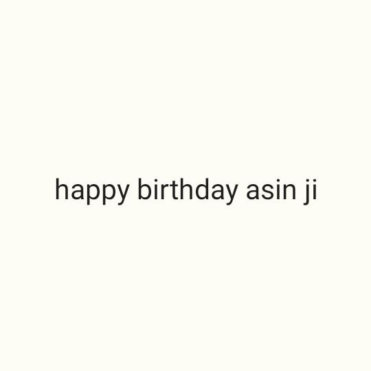 🎂 हैप्पी बर्थडे असिन - happy birthday asin ji - ShareChat