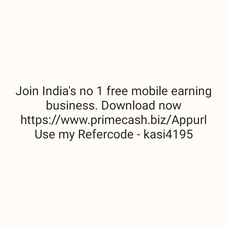 13 मार्च की न्यूज़ - Join India ' s no 1 free mobile earning business . Download now https : / / www . primecash . biz / Appurl Use my Refercode - kasi4195 - ShareChat