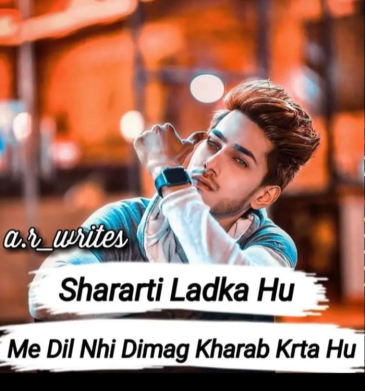🤘 बॉयज गैंग 😎 - a . r _ writes Shararti Ladka Hu Me Dil Nhi Dimag Kharab Krta Hu - ShareChat