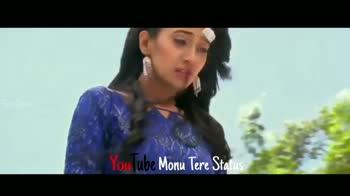love status - he Monu Tere Status lube Monu Tere Status Tube Monu Tere Status - ShareChat