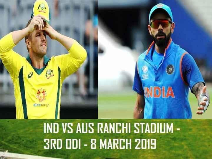 📰 8 માર્ચનાં સમાચાર - NDIA andenergy IND VS AUS RANCHI STADIUM - 3RD ODI - 8 MARCH 2019 - ShareChat