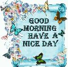 dil se - V GOOD MORNING HAVE AS NICE DAY - ShareChat