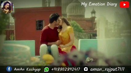 ରୋମାଣ୍ଟିକ ଭିଡ଼ିଓ💑 - © My Emotion Diary f AmAn Kashyap + 918802892417 o aman _ rajput7111 My Emotion Diary f Aman Kashyap 9 + 918802892417 O aman _ rajput7111 - ShareChat