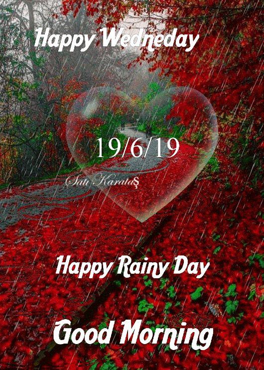 🌅ಶುಭೋದಯ - Ex Happy Wedneday DAN 19 / 6 / 19 Karataş Happy Rainy Day Good Morning - ShareChat