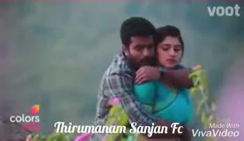 👫 திருமணம் - Colors Tamil - voot colors Thirumanam Sanjan FC Vivariate voot Thirumanam Sanjan Made With rc VivaVideo - ShareChat
