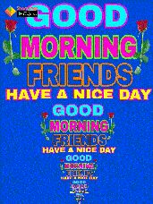 🌞Good Morning🌞 - Share che ► Google Play MORNING FRIENDS HAVE A NICE DAY GOOD MORNING FRIENDS HAVE A NICE DAY GOOD MORNING FRIENDS HATA IN DAY GOOD MORNING ! FRIENDS : HAVE A NICE DAY GOOD OSUUS : HURE Si - ShareChat