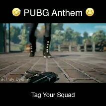 ಗೇಮ್ - PUBG Anthem via Truly Desi PUBG CORPORATION A BLUEHOLE COMPANY - ShareChat