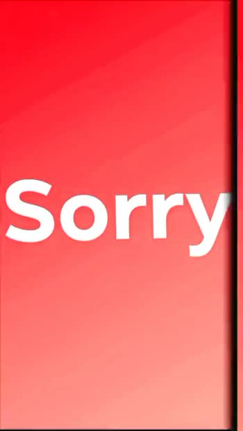 i am sorry 😢 - ShareChat
