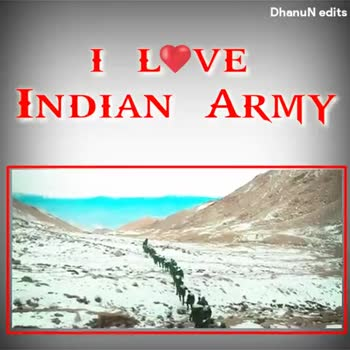 🇮🇳దేశం - DhanuN edits IL VE INDIAN ARMY DhanuN edits I LØVE INDIAN ARMY - ShareChat