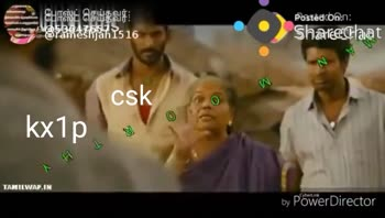 🏏 CSK vs KXIP - போஸ்ட் செய்தவர் : 858684ft516 ர் Postedconen : Shareeflaat by Power Director போஸ்ட் செய்த பெயர் - - - - - - செப் - 4 85244367516 Posteator Sharectlaat - ShareChat