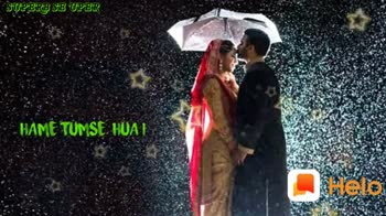 ❤️लव्ह video - SUPERB SE UPER Hame Tumse hua han tar Hum ki - ShareChat