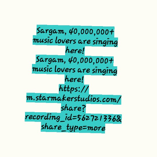Romantic Love 🎶Song - Sargam , 40 , 000 , 000 + music lovers are singing here ! Sargam , 40 , 000 , 000 + music lovers are singing here ! https : / / m . starmakerstudios . com / share ? recording _ id = 5627213368 share _ type = more - ShareChat