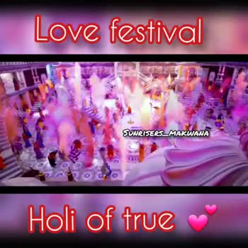 💓 પ્રેમ વિડિઓ - Love festival SUNRISERS _ MAKWANA Holi of true Love festival SUNRISERS _ MAKWANA Holi of true - ShareChat