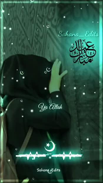 ☪ ரம்ஜான் நமாஸ் - Sahana _ Edits SIT120 Ya Allah Sahana _ Edits Sahana _ a * Ya Allah Sahana _ Edits - ShareChat