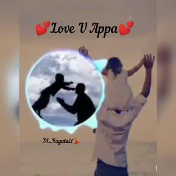 tamilsongs😍 - Love V Appa DC . Ragalaiz Love V Appa DC _ RagalaiZ - ShareChat