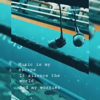 ❤️ లవ్ - Sonu writings Music is my escape It silence the world And my worries Sonu writings Music is my escape It silence the world And my worries - ShareChat