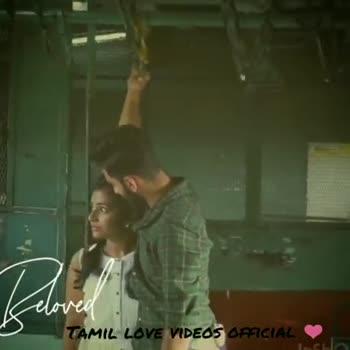 💕 காதல் ஸ்டேட்டஸ் - Clover TAMIL LOVE VIDEOS OFFICIAL TAMIL LOVE VIDEOS OFFICIAL - ShareChat