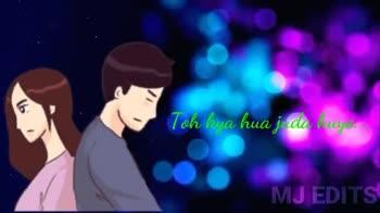 nice songggggg😘😘 - Tohi kya hua mude raaste . . . MJ EDITS LIKE LIKE SHARE AND SUBSCRIBE Molbaunilhai ohio Hogilledhi . . . - ShareChat