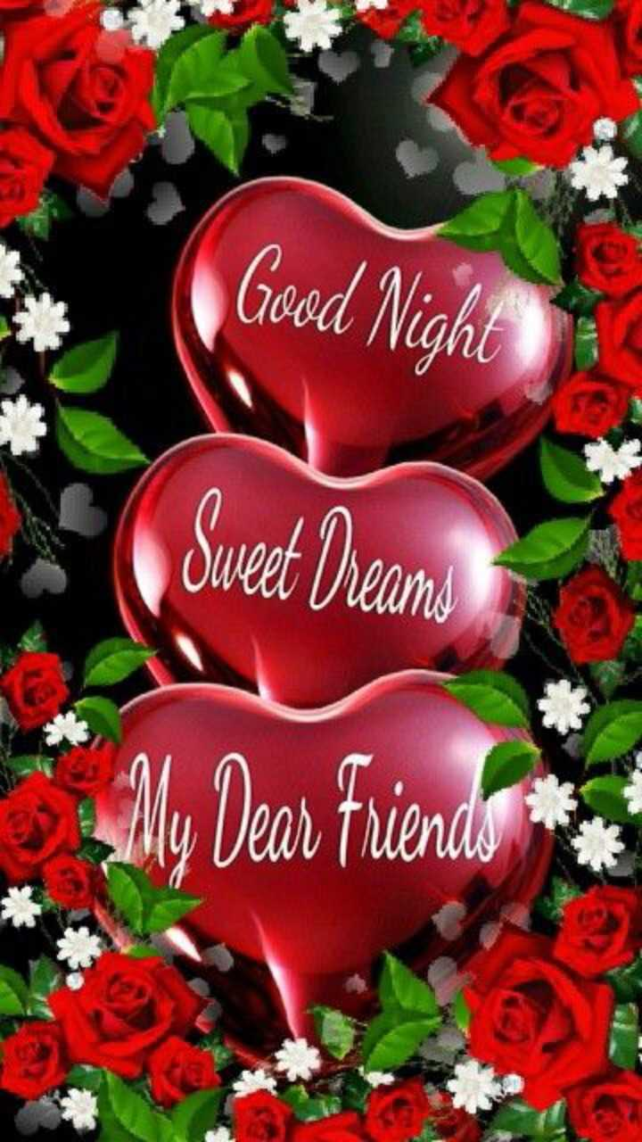 GOOD NIGHT - Good Night Sweet Dreams My Dear friendo - ShareChat
