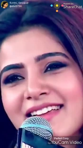 samantha - போஸ்ட் செய்தவர் : @ divi3730 Posted On : Sharechat Perfect Corp . by YouCam Video ShareChat divya divi3730 If god is all u have thn u have all u need Follow - ShareChat