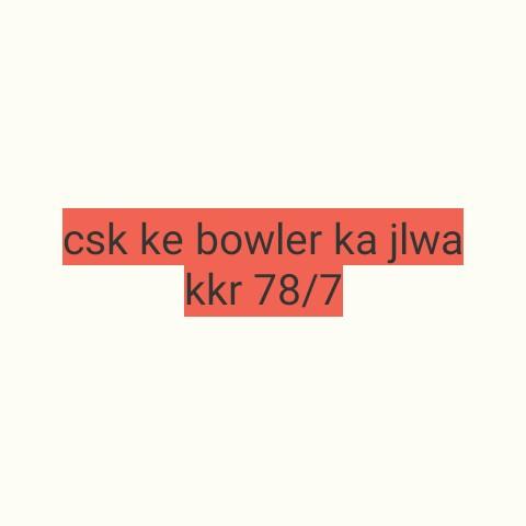🏏 CSK 💛 vs KKR 🖤 - csk ke bowler ka jlwa kkr 78 / 7 - ShareChat
