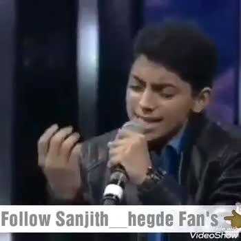 sanchith hegde - Follow Sanjith _ hegde Fan ' s a Wade VideoShow Follow Sanjith hegde Fan ' s Videoshow - ShareChat