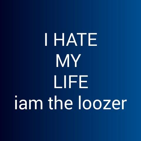 സിംഗിൾ ലൈഫ് - I HATE MY LIFE iam the loozer - ShareChat