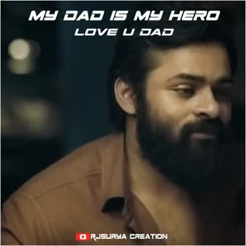 my dad is my hero - MY DAD IS MY HERO LOVE U DAD Subscribe RJSURYA CREATION MY DAD IS MY HERO LOVE U DAD Subscribe RJSURYA CREATION - ShareChat