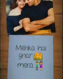 romantic song - Mera ghar sgiggti ho Mehka hai ghar mera 2 - ShareChat