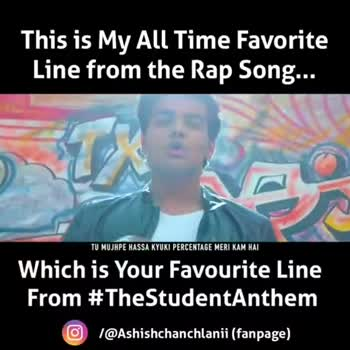 🔫 PubG ✈️ - This is My All Time Favorite Line from the Rap Song . . . TU MUJHPE HASSA KYUKI PERCENTAGE MERI KAM HAI Which is Your Favourite Line From # TheStudentAnthem O ( @ Ashishchanchlanii ( fanpage ) This is My All Time Favorite Line from the Rap Song . . . ABEY PUBG ME HARAKE DIKHA ! AGAR BUM MEIN TERE DUM HAI Which is Your Favourite Line From # TheStudentAnthem O ( @ Ashishchanchlanii ( fanpage ) - ShareChat