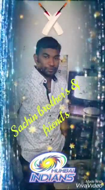 KXIP vs MI - Sachin breters Wiends MUMBAI INDIANS Made With VivaVideo Sachin budt vero cliends MTUMBA INDIANS Made With VivaVideo - ShareChat