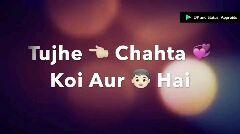 শীর কোরমা - DP and Status : Approids Tujhe + Chahta Koi Aur Hai DP and Status : Approids - ShareChat