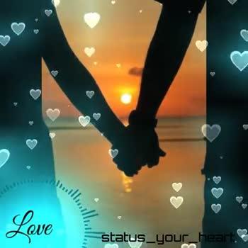 📱फुलस्क्रीन Video स्टेट्स - status _ your _ heart Love status _ your _ - ShareChat