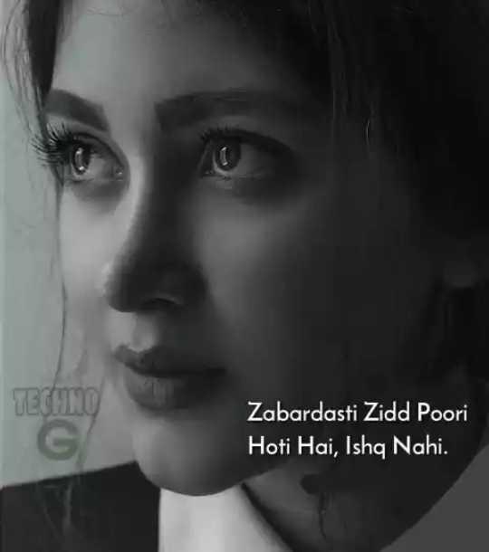 💔💔ADHURA ISHQ 💔 💔 - TECHNO Zabardasti Zidd Poori Hoti Hai , Ishq Nahi . - ShareChat