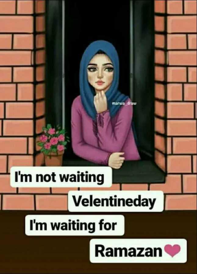ALLAH KE BANDE - marwa draw I ' m not waiting Velentineday I ' m waiting for Ramazan - ShareChat