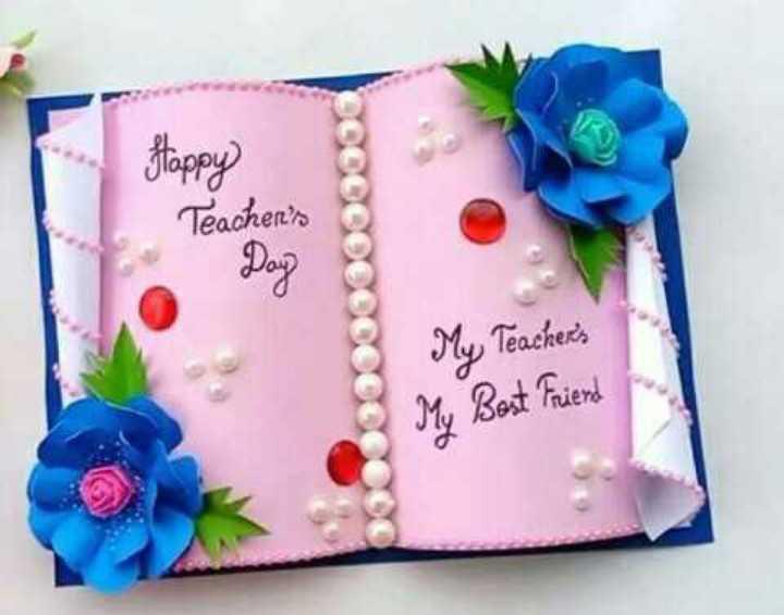 🎒 BacktoSchool - Happy Teacher ' s Day My Teacher ' s My Best Friend - ShareChat