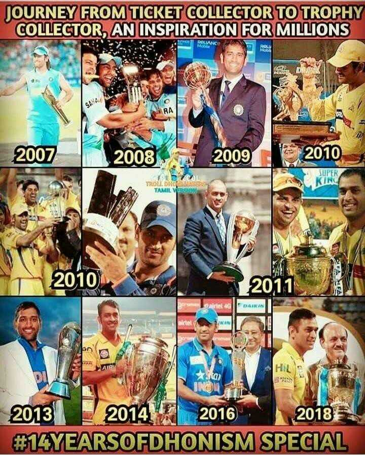 🏏 CSKக்கு பெரிய விசில் போடு - JOURNEY FROM TICKET COLLECTOR TO TROPHY COLLECTOR , AN INSPIRATION FOR MILLIONS EYS E RELIANC ROCHI RA 2007 2008 2009 2010 SUPER KINO TROU . GREAT TAMIL VPS 2010 2011 DAINIA 2013 2014 2016 2018 # 14YEARSOFDHONISM SPECIAL - ShareChat