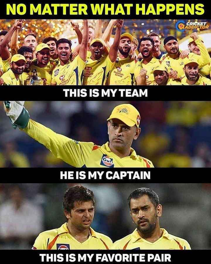 🏏CSK Vs RCB - NO MATTER WHAT HAPPENS The thoor op THIS IS MY TEAM Gun HE IS MY CAPTAIN THIS IS MY FAVORITE PAIR - ShareChat