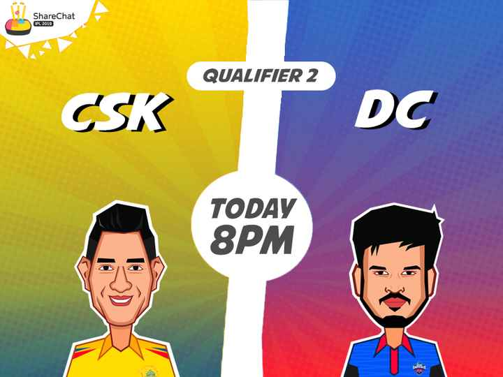 🏏CSK vs DC Qualifier-2🔥 - ShareChat