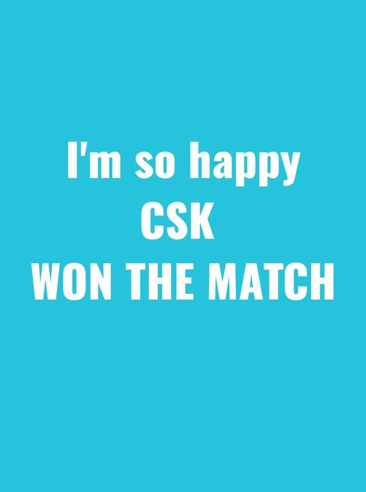 🏏CSK vs DC - I ' m so happy CSK WON THE MATCH - ShareChat