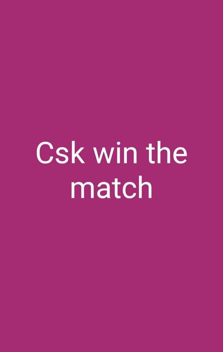 CSK vs DC - Csk win the match - ShareChat