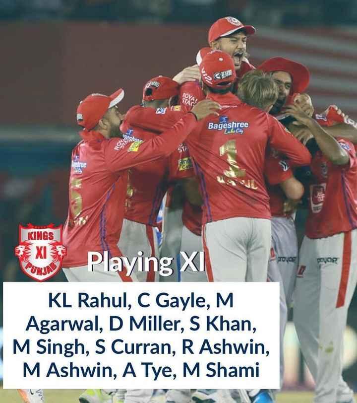 🏏 CSK vs KXIP - RA Bageshree Zaket KINGS proves yag Timeline Playing X KL Rahul , C Gayle , M . Agarwal , D Miller , S Khan , M Singh , S Curran , R Ashwin , M Ashwin , A Tye , M Shami - ShareChat