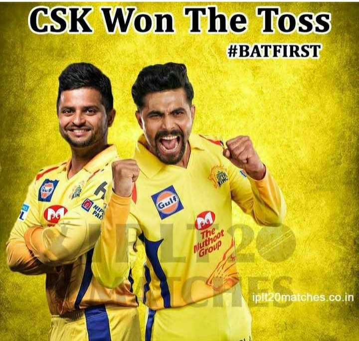 🏏 CSK vs KXIP - CSK Won The Toss # BATFIRST Gult The Muthoot Group iplt20matches . co . in - ShareChat