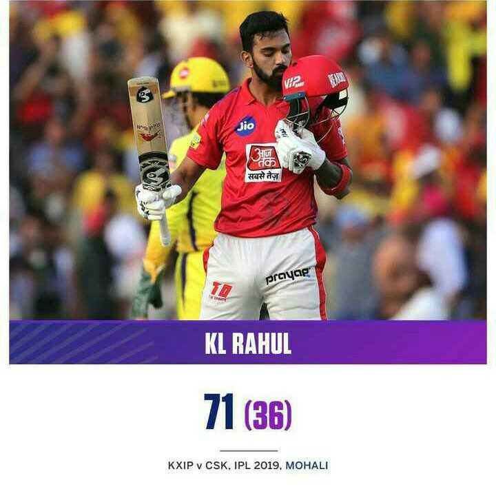 🏏CSK vs KXIP - Jio V dan सबसे तेज़ prayag KL RAHUL 71 ( 36 ) KXIP v CSK , IPL 2019 , MOHALI - ShareChat